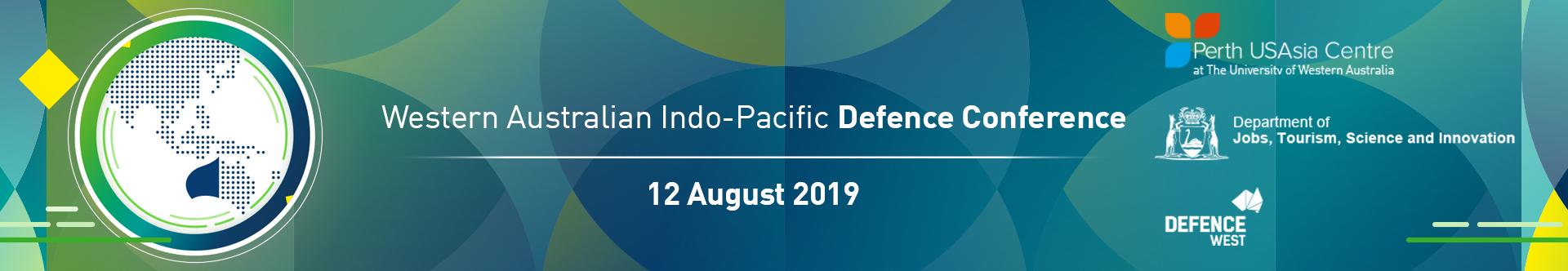 Perth USAsia - WA Indo-Pacific Defence Conference 2019